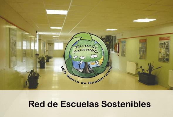 red de escuelas sostenibles ies sierra guadarrama