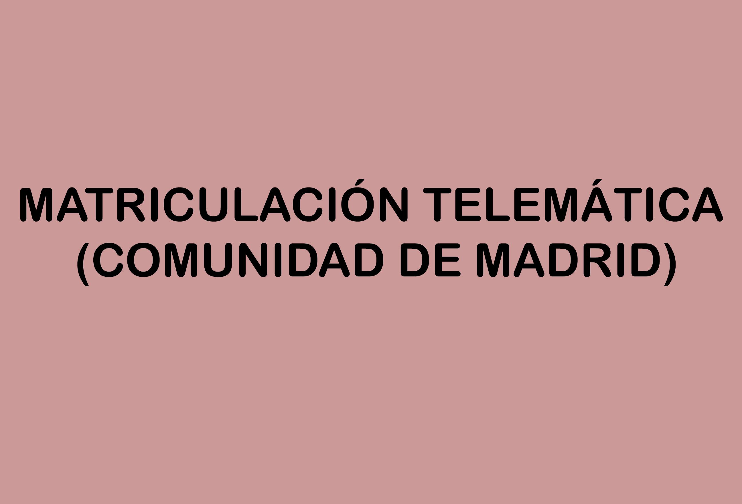 matriculacion-telematica-comunidad-madrid